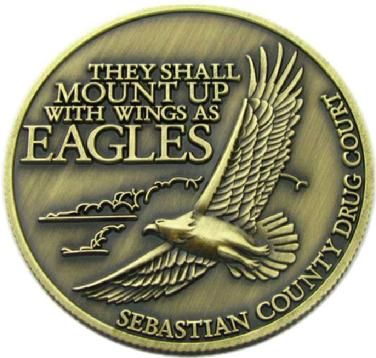 They shall mount up with wings as eagles, die struck coin for Sebastian County Drug Court Graduation